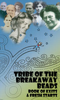 Tribe of the Breakaway Beads